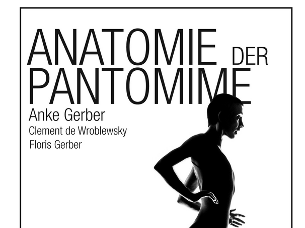 Anatomie der Pantomime